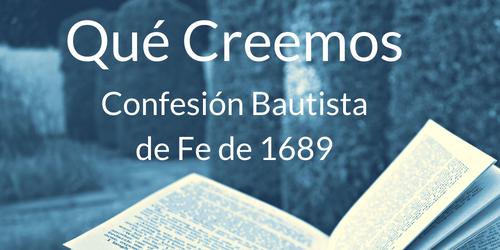 Iglesia Cristiana Bíblica de Rosario – Confesión de fe bautista reformada